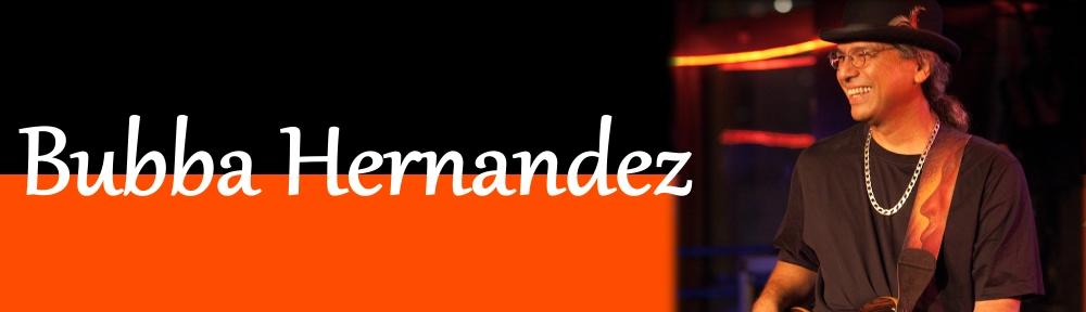 Bubba Hernandez